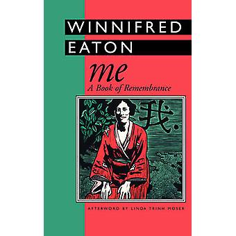 Me A Book of Remembrance by Eaton & Winnifred