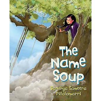De naam soep door Pillalamarri & Sandhya Sameera