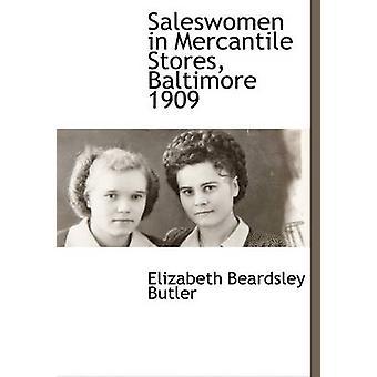 Saleswomen i Mercantile Stores Baltimore 1909 av Butler & Elizabeth Beardsley