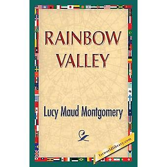 Rainbow Valley by Montgomery & Lucy Maud