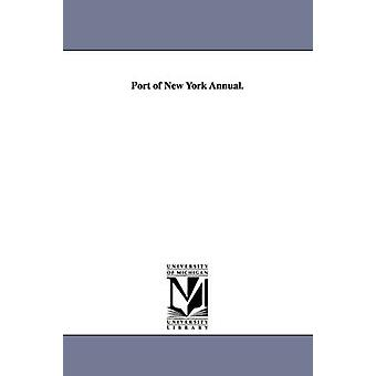 Port of New York Annual. by none