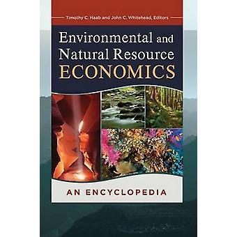 Miljømæssige og Natural Resource Economics en encyklopædi af Haab & Timothy