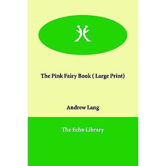 Den lyserøde fe bog af Lang & Andrew