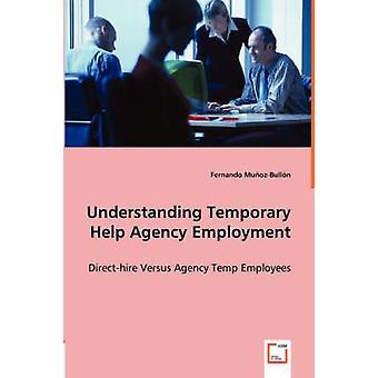 Forståelse midlertidig hjælp agenturet beskæftigelse af MuozBulln & Fernando