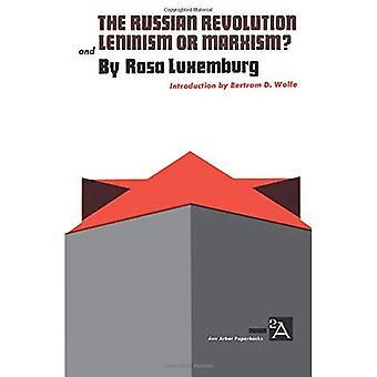 De Russische revolutie en het leninisme of het marxisme?: leninisme of het marxisme (Ann Arbor Paperbacks)