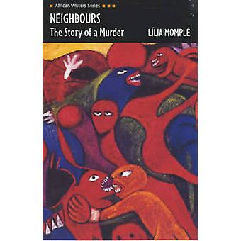 Neighbours - The Story of a Murder by Lilia Momple - Richard Bartlett