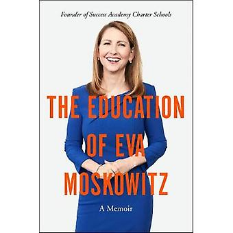 My Education by Dr Eva S Moskowitz - 9780062449788 Book