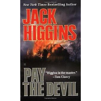 Pay the Devil by Higgins - Jack - 9780425171899 Book