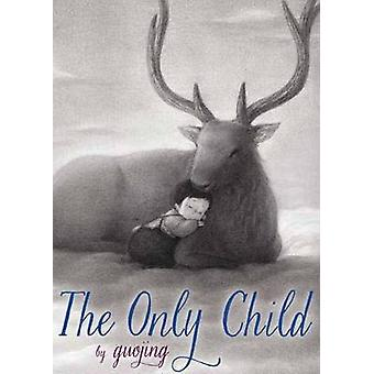 Only Child by Guojing - 9780553497045 Book