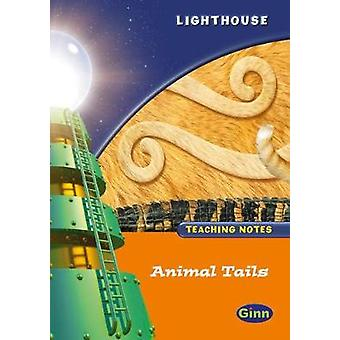 Lighthouse 1 Orange - Animal Tails Teachers Notes by Jean Kendall - 97