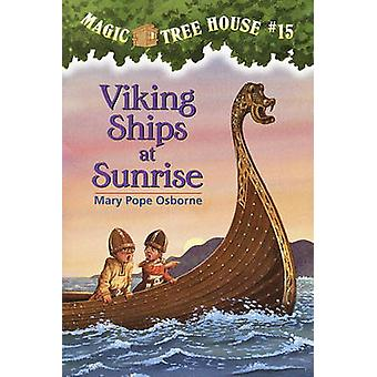 Viking Ships at Sunrise by Mary Pope Osborne - Salvatore Murdocca - 9