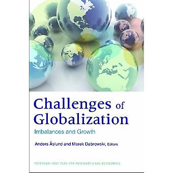 The Challenges of Globalization - Imbalances and Growth by Anders Aslu