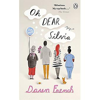 Oh Dear Silvia - Penguin Picks by Dawn French - 9781405933674 Book