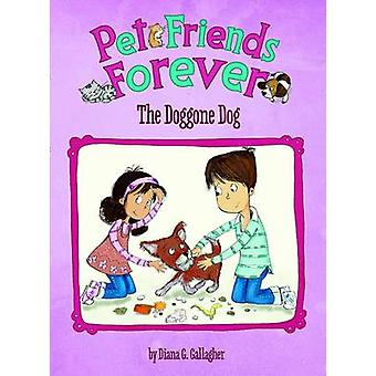 The Doggone Day by Diane Gallagher - Adrianna Puglsi - 9781479518654