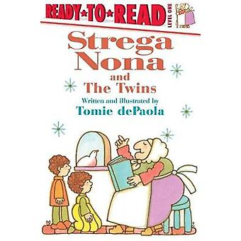 Strega Nona and the Twins by Tomie dePaola - 9781481481380 Book