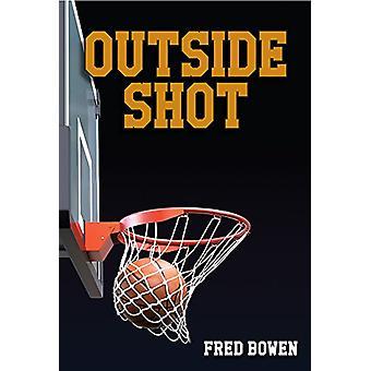Outside Shot by Fred Bowen - 9781561459568 Book