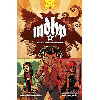 Myspace Dark Horse Presents - v. 4 by Joss Whedon - Mike Mignola - Mat