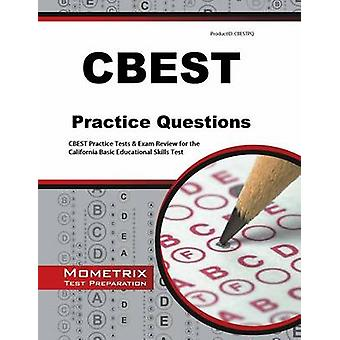 CBEST Practice Questions - CBEST Practice Tests & Exam Review for the