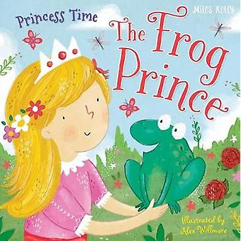 My Fairytale Time - The Frog Prince by My Fairytale Time - The Frog Pri