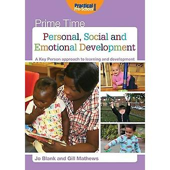 Personal - Social and Emotional Development - A Key Person Approach to