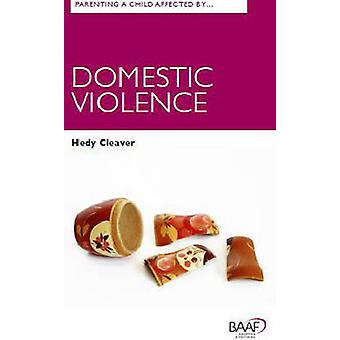 Parenting A Child Affected by Domestic Violence - 9781910039311 Book