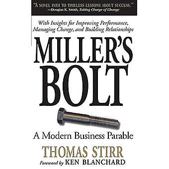 Miller ' s Bolt: een moderne business Parable