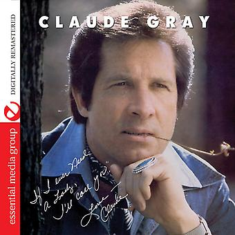 Claude Gray - If I Ever Need a Lady: I'Ll Call You [CD] USA import