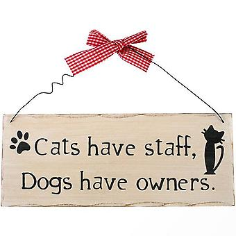 Something Different Cats Have Staff Hanging Sign