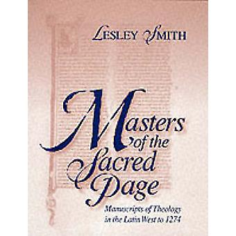 Masters of the Sacred Page - Manuscripts of Theology in the Latin West
