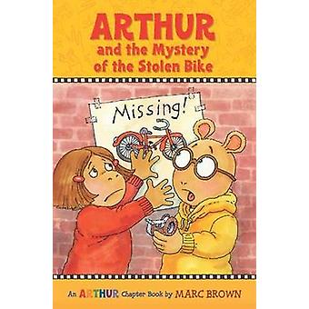 Arthur and the Mystery of the Stolen Bike by Marc Brown - 97803161336