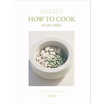 Delia's How To Cook - Book Three by Delia Smith - Miki Duisterhof - 97
