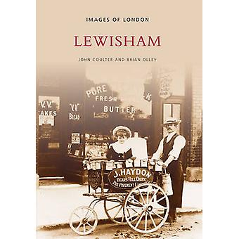 Lewisham by John Coulter - Brian Olley - 9780752400594 Book