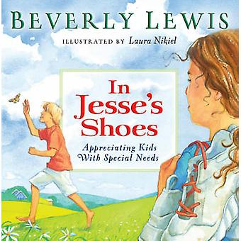 In Jesse's Shoes - Appreciating Kids with Special Needs by Beverly Lew