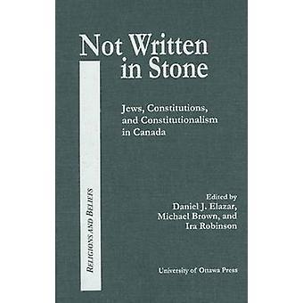 Ne pas gravée dans la pierre - juifs - Constitutions et constitutionnalisme en C