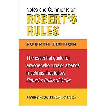 Anteckningar och kommentarer på Roberts regler (4th edition) av James Slaughter