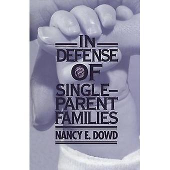 I forsvaret af enlige forsørgere af Nancy E. Dowd - 9780814719169