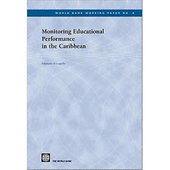 Monitoring Educational Performance in the Caribbean by Emanuela Di Gr