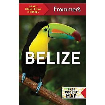 Frommer's Belize by Frommer's Belize - 9781628873863 Book