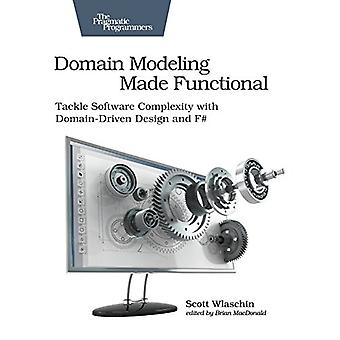 Domain Modeling Made Functional - Tackle Software Complexity with Doma