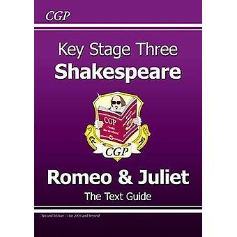 KS3 English Shakespeare Text Guide - Romeo and Juliet by CGP Books -
