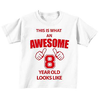 This is What An Awesome 8 Year Old Looks Like White Tshirt Red Text
