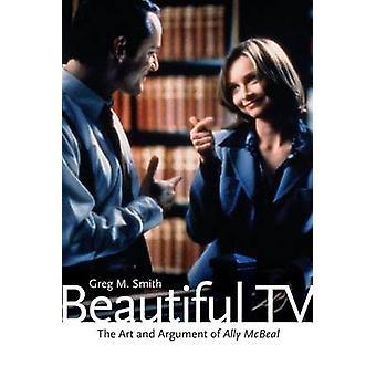 Schöne TV - Kunst und Argument der Ally McBeal durch Greg M. Smith-
