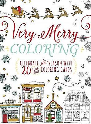 Very Merry Coloring - Celebrate the Seaon with 20 Tear-Out Coloring Ca