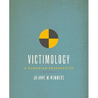 Victimología - una perspectiva canadiense por Jo-Anne M. Wemmers - 978144263