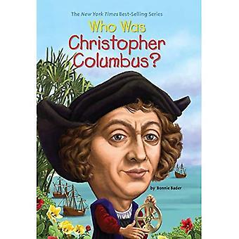 Qui était Christopher Columbus?