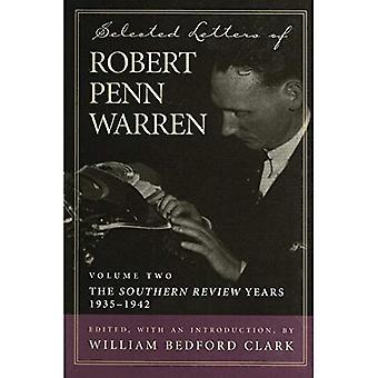 Ausgewählte Briefe von Robert Penn Warren: südliche Beitrag Jahre, 1935-1942 v. 2 (Southern Literary Studies)