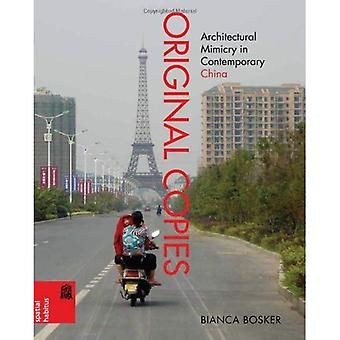 Original Copies: Architectural Mimicry in Contemporary China (Spatial Habitus)