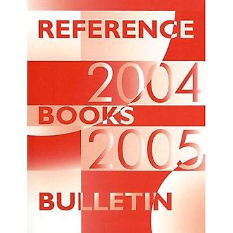 Reference Books Bulletin 2004 - 2005