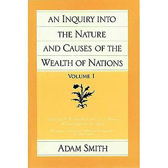 Une enquête sur la Nature et les Causes de la richesse des Nations: v. 1 (enquête sur les Causes & Nature de la richesse des Nations)