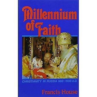 Millenium of Faith: Christianity in Russia, 988-1988